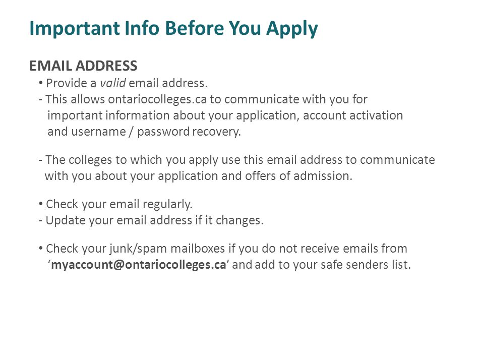Important Info Before You Apply EMAIL ADDRESS Provide a valid email address.