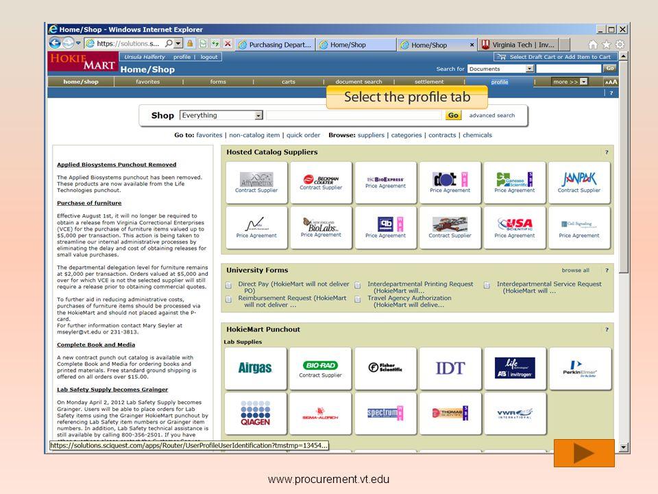 USER PROFILE: Navigation in HokieMart is done by using Tabs. www.procurement.vt.edu