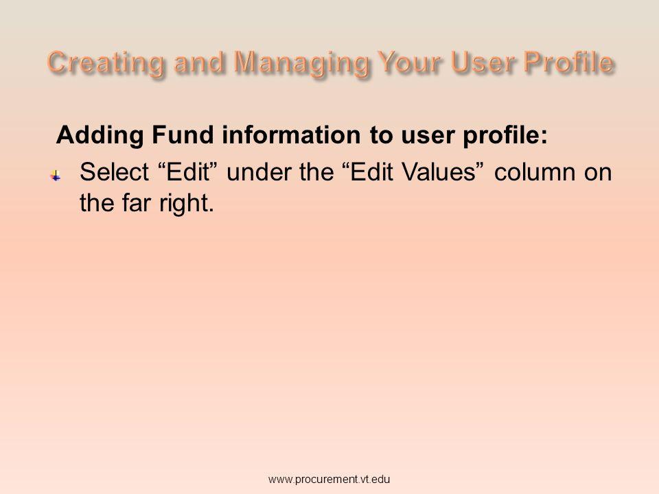 Adding Fund information to user profile: www.procurement.vt.edu