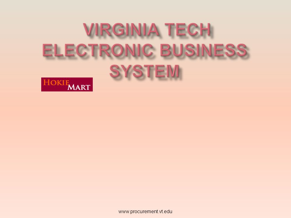 Important: You must set up your PID before you can set up your User Profile in HokieMart and attend HokieMart Training Classes www.procurement.vt.edu