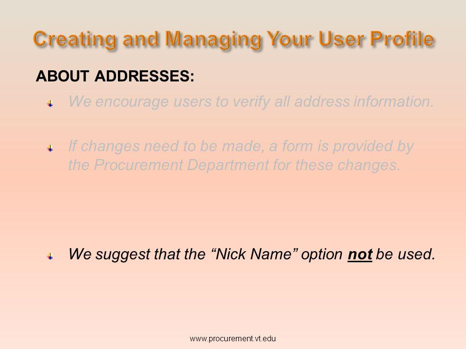 ABOUT ADDRESSES: www.procurement.vt.edu