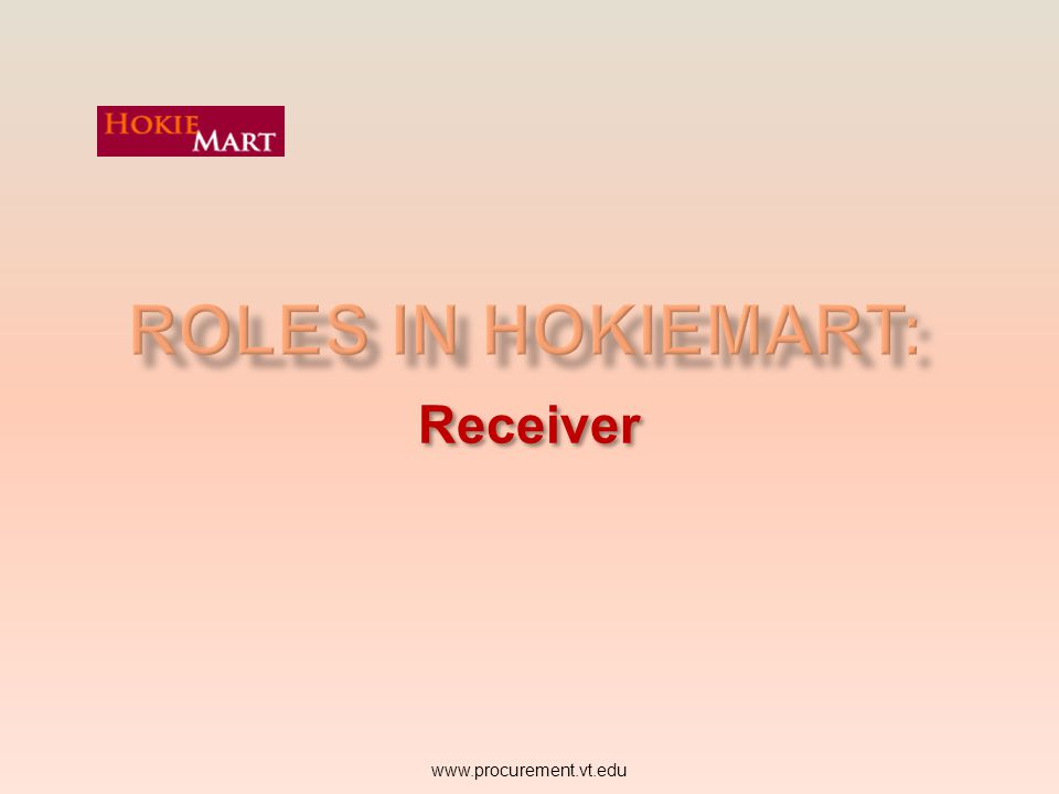 The Approver electronically receives the PR for approval through the HokieMart system An Approver is designated to electronically review and/or edit a