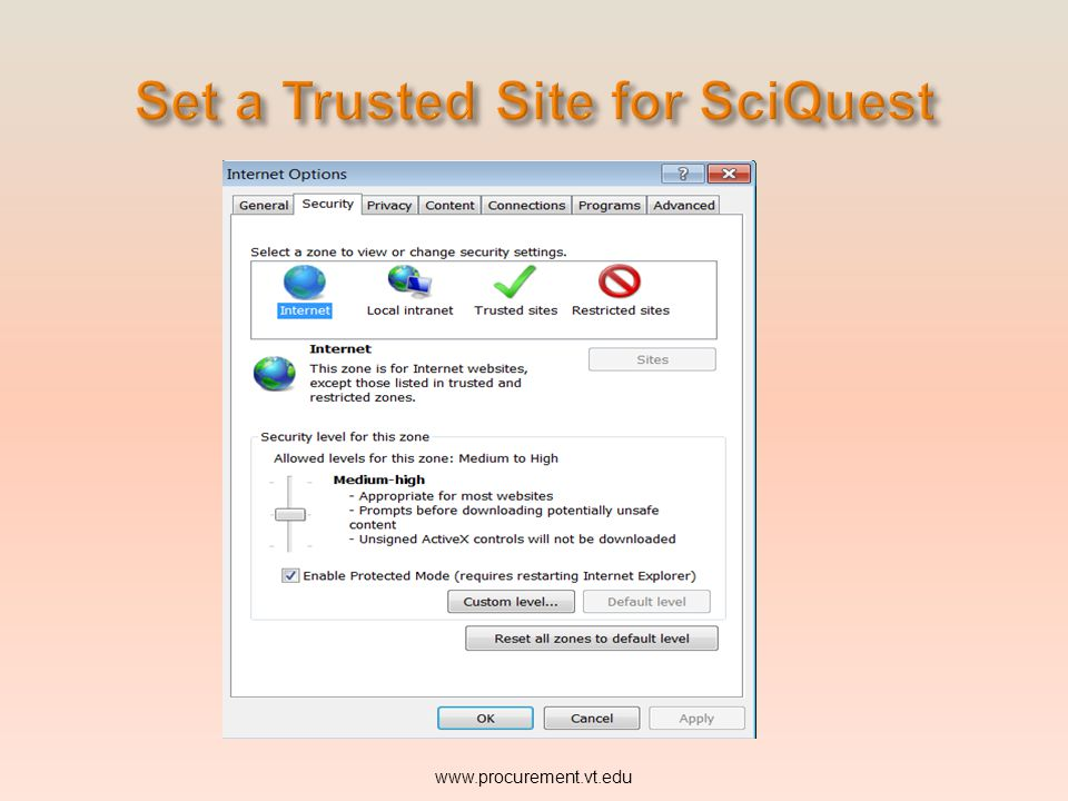For all features to function fully in SciQuest, HokieMart users should make SciQuest a trusted site. www.procurement.vt.edu