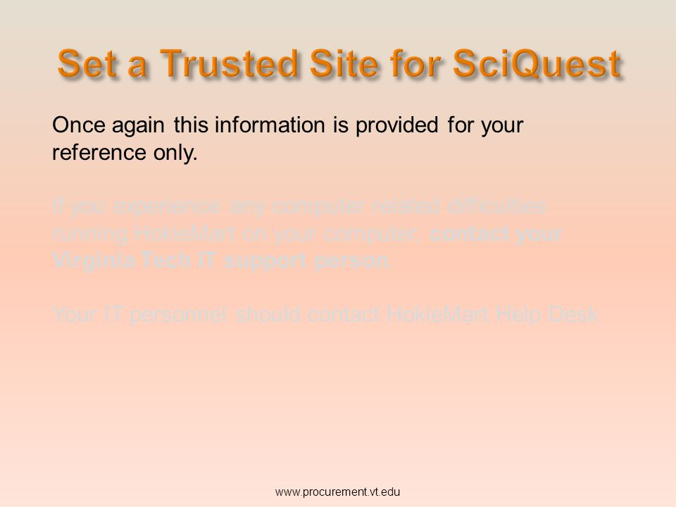 Click to close the box. www.procurement.vt.edu Close