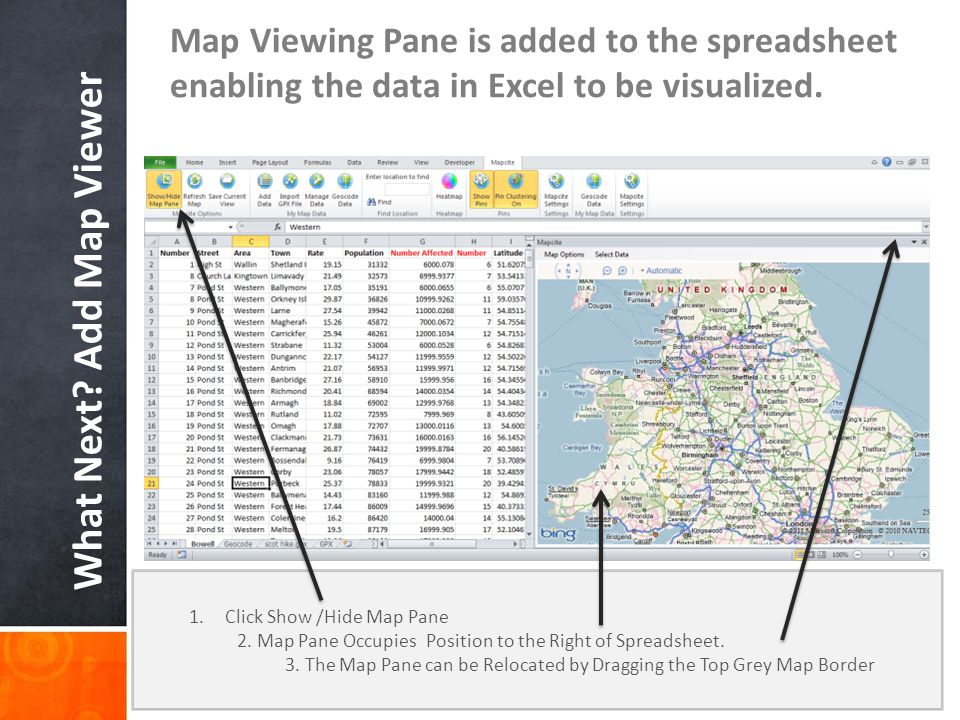 Adding Your Data to the Map Highlight the spreadsheet data to be added to the map, remember to add Longitude & Latitude.