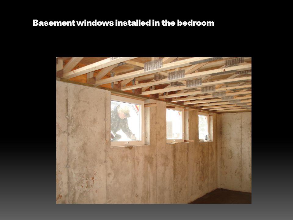 Basement windows installed in the bedroom