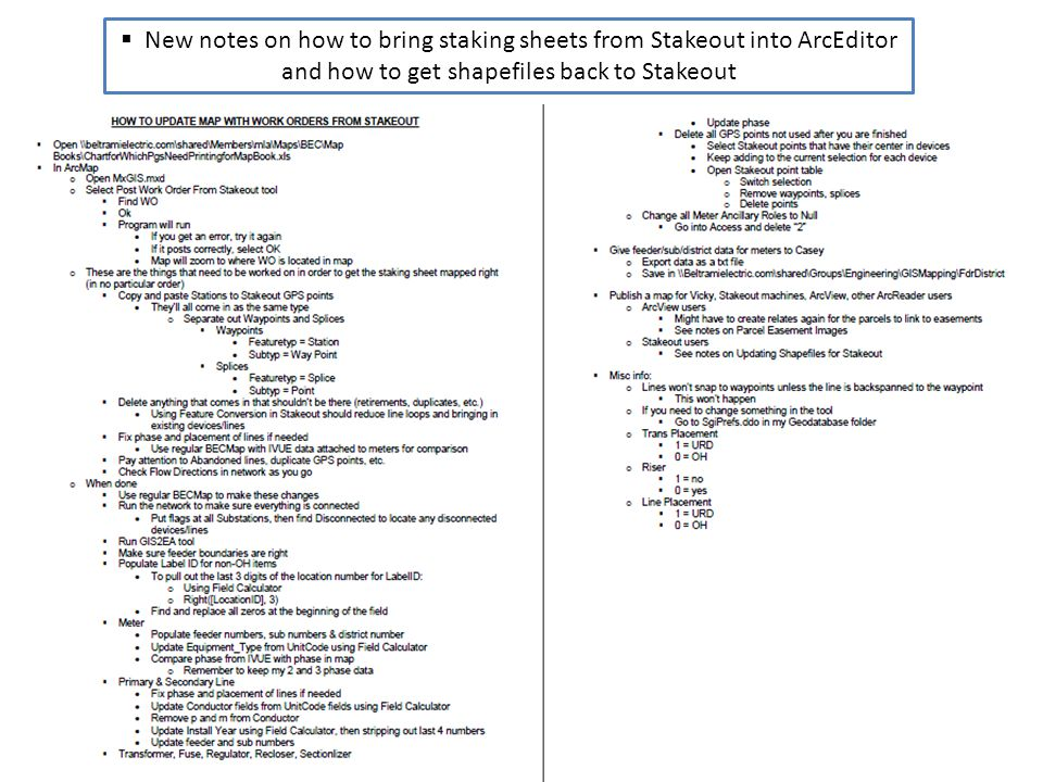 New notes on how to bring staking sheets from Stakeout into ArcEditor and how to get shapefiles back to Stakeout