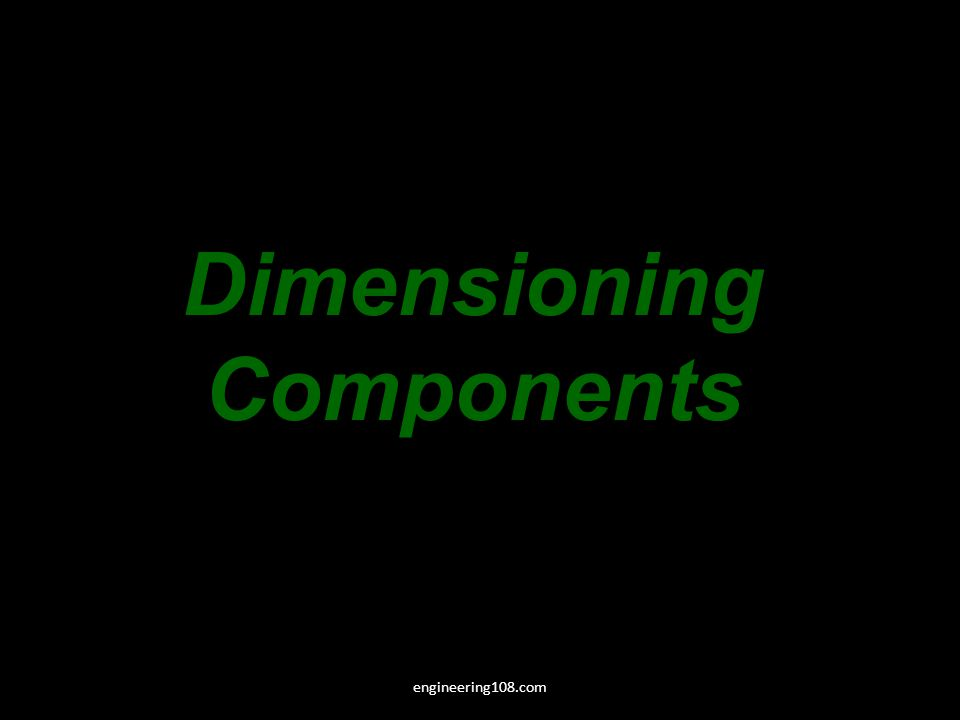 Dimensioning Components engineering108.com