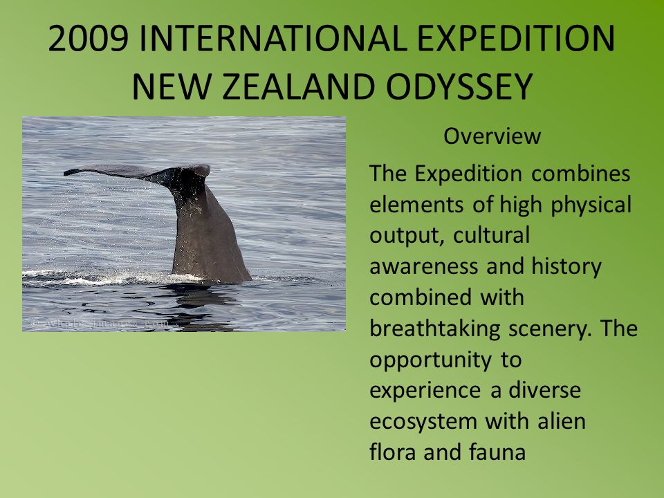 Overview The Expedition combines elements of high physical output, cultural awareness and history combined with breathtaking scenery. The opportunity