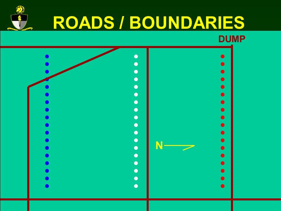 ROADS / BOUNDARIES DUMP N