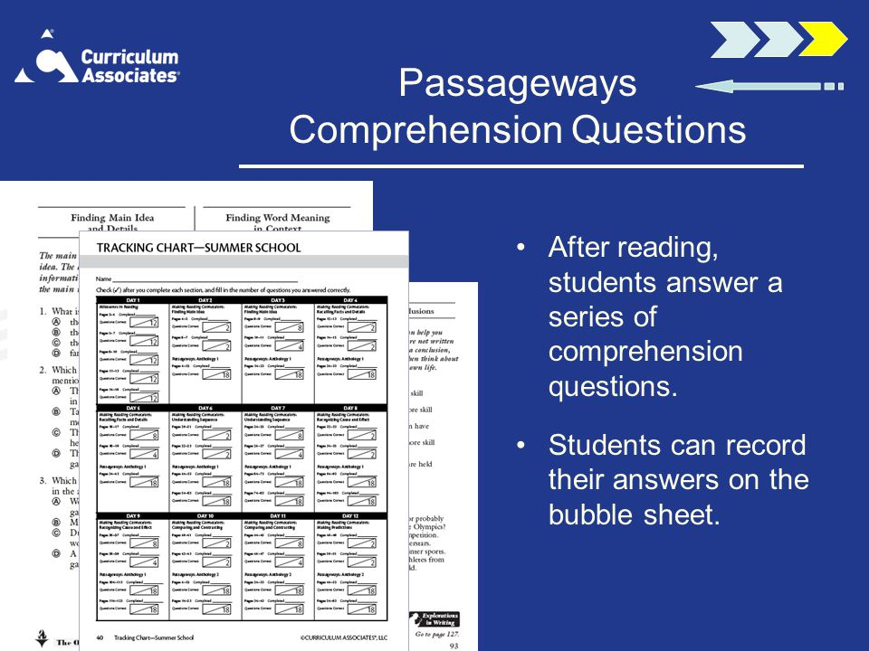 Passageways Comprehension Questions After reading, students answer a series of comprehension questions.