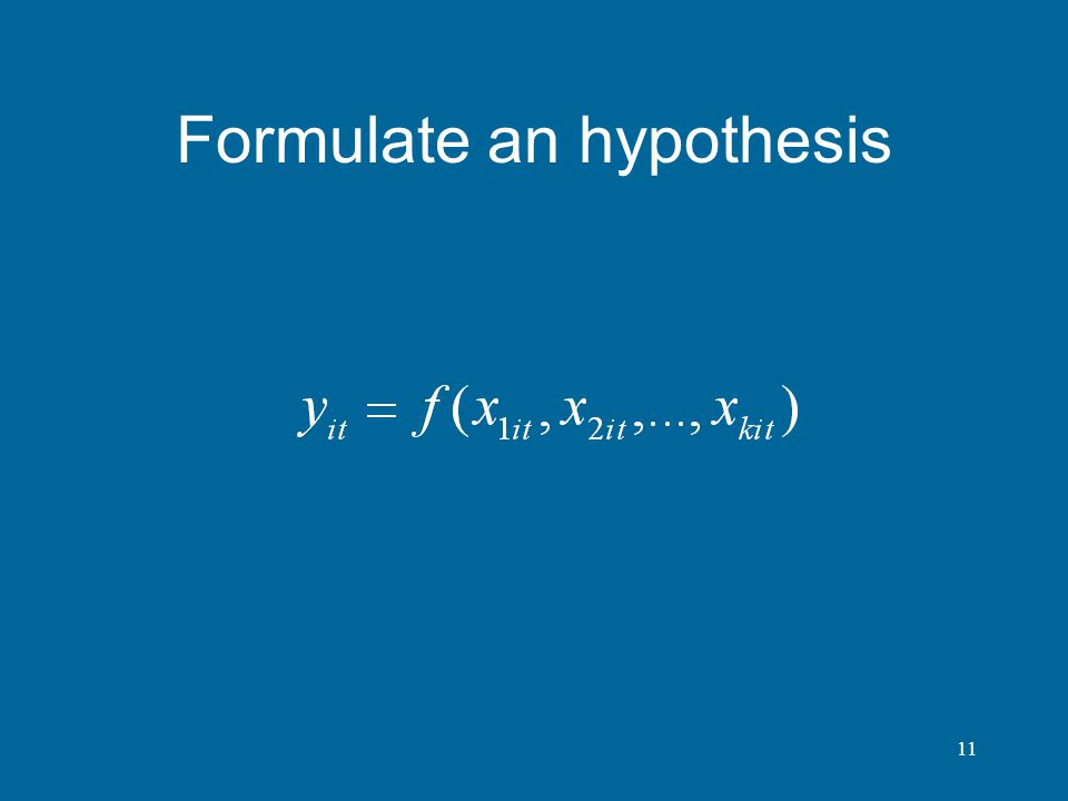 11 Formulate an hypothesis