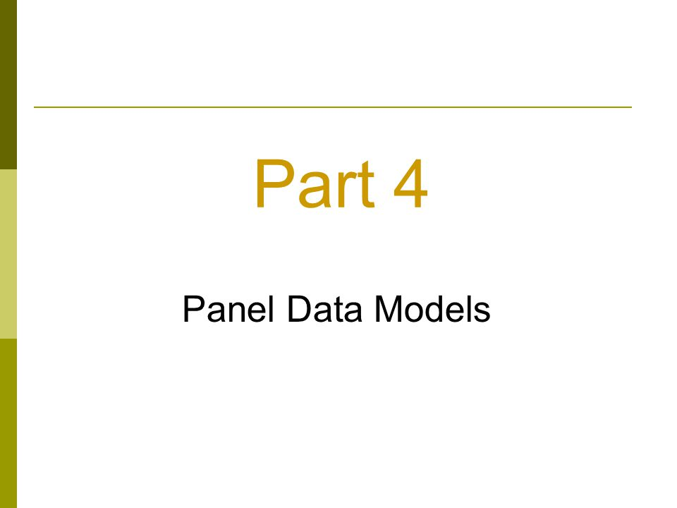 Part 4 Panel Data Models