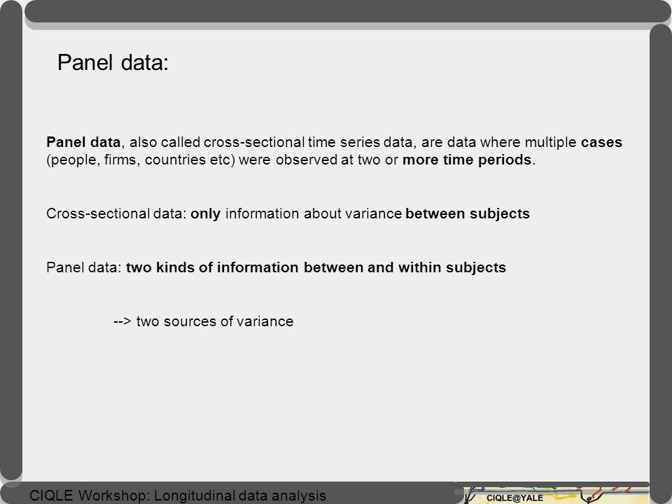 CIQLE Workshop: Longitudinal data analysis panel data (panelex1.dta)