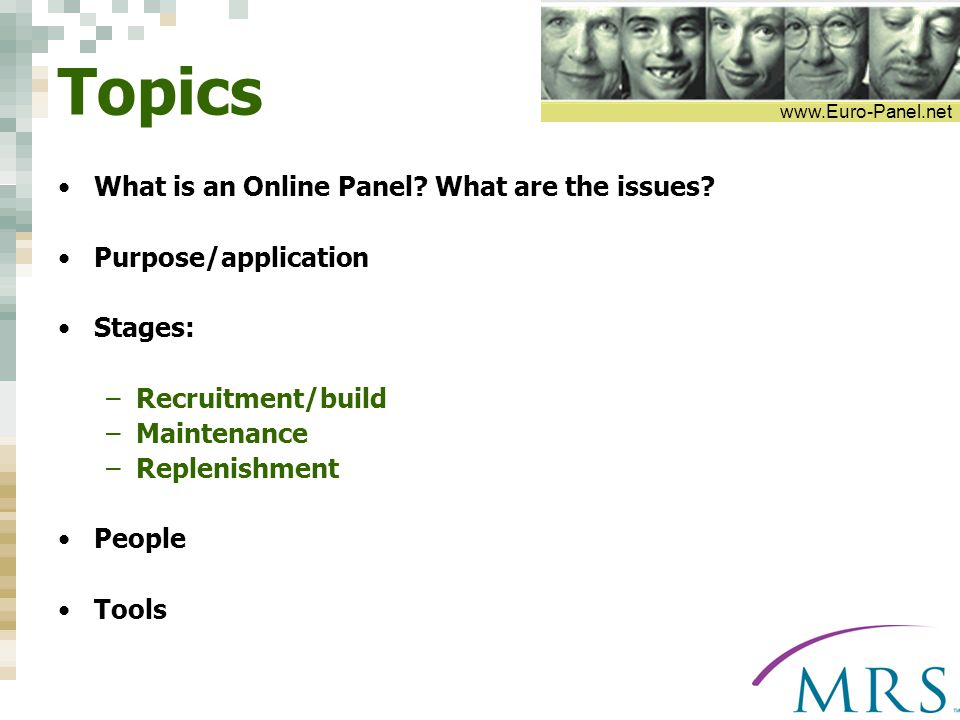 www.Euro-Panel.net Topics What is an Online Panel.