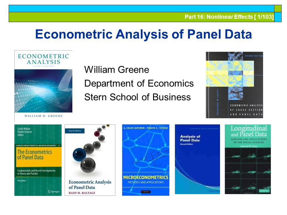 Econometric Analysis of Panel Data 16. Nonlinear Effects Models and Models for Binary Choice