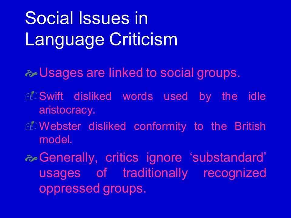 Usage Criticism often Targets Social Groups Psychobabble.