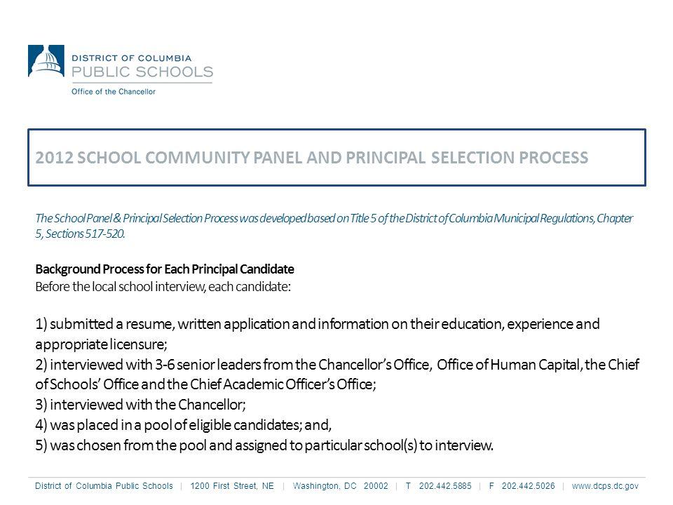 District of Columbia Public Schools | 1200 First Street, NE | Washington, DC 20002 | T 202.442.5885 | F 202.442.5026 | www.dcps.dc.gov The School Pane