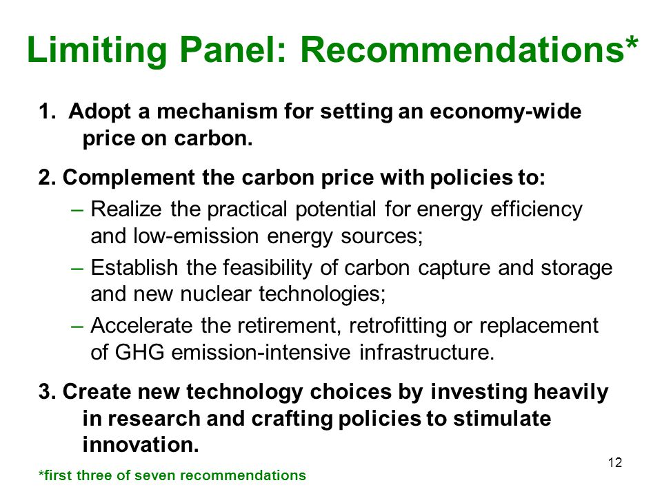 12 1. Adopt a mechanism for setting an economy-wide price on carbon.
