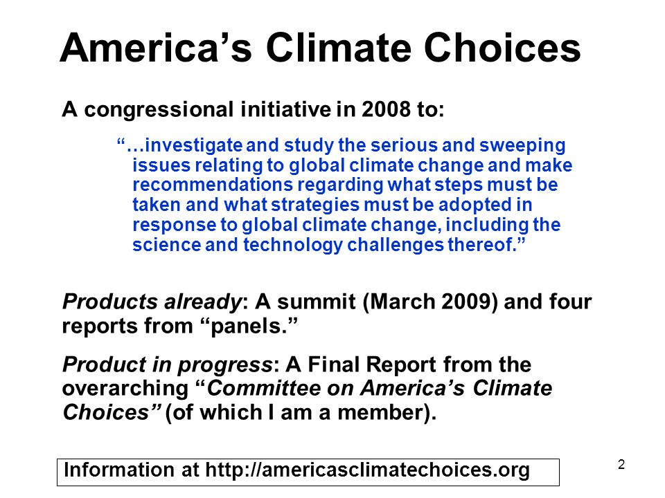 23 The Planetary Perspective The ACS needs to understand not only Americas climate choices but also the worlds.