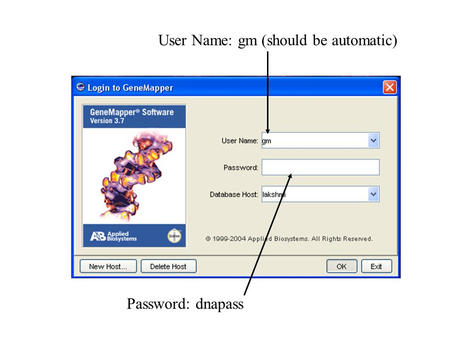 Password: dnapass User Name: gm (should be automatic)