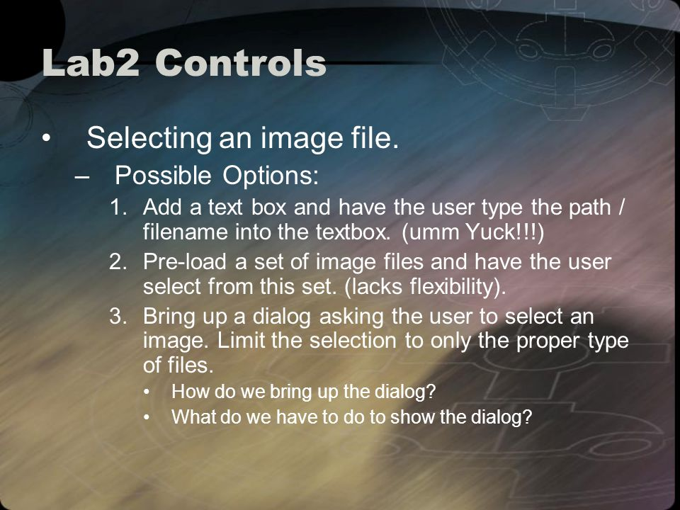 Lab2 Controls Selecting an image file.