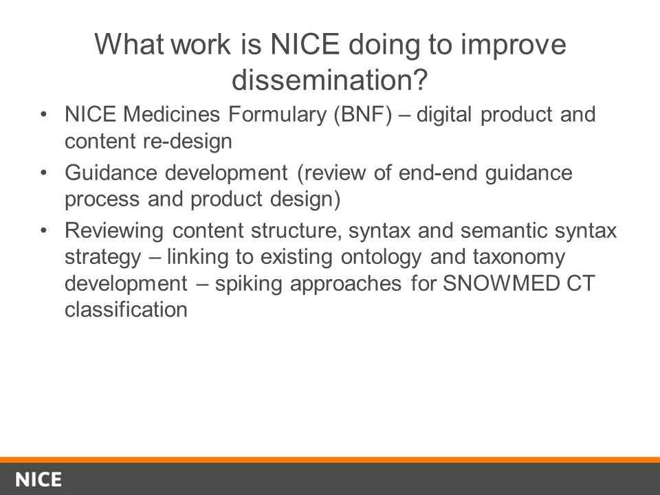What work is NICE doing to improve dissemination.