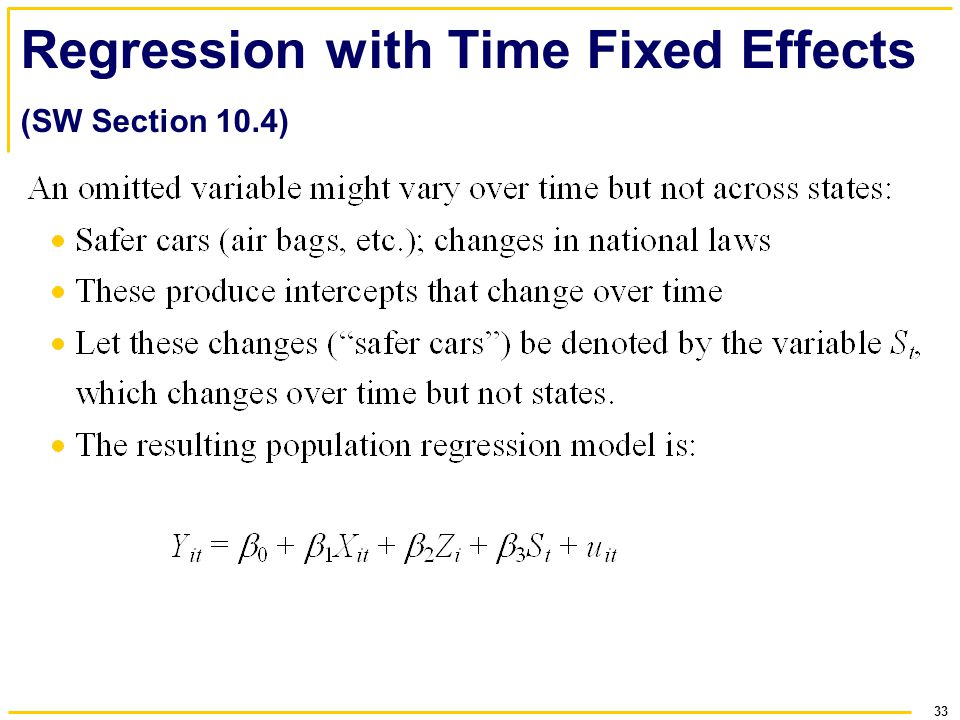 33 Regression with Time Fixed Effects (SW Section 10.4)