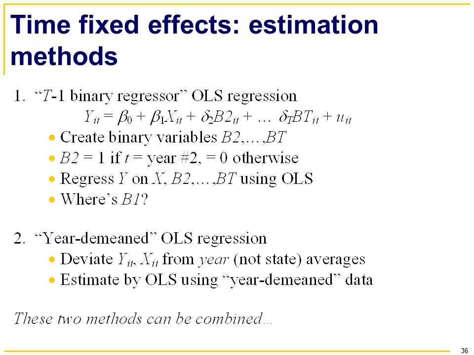 36 Time fixed effects: estimation methods