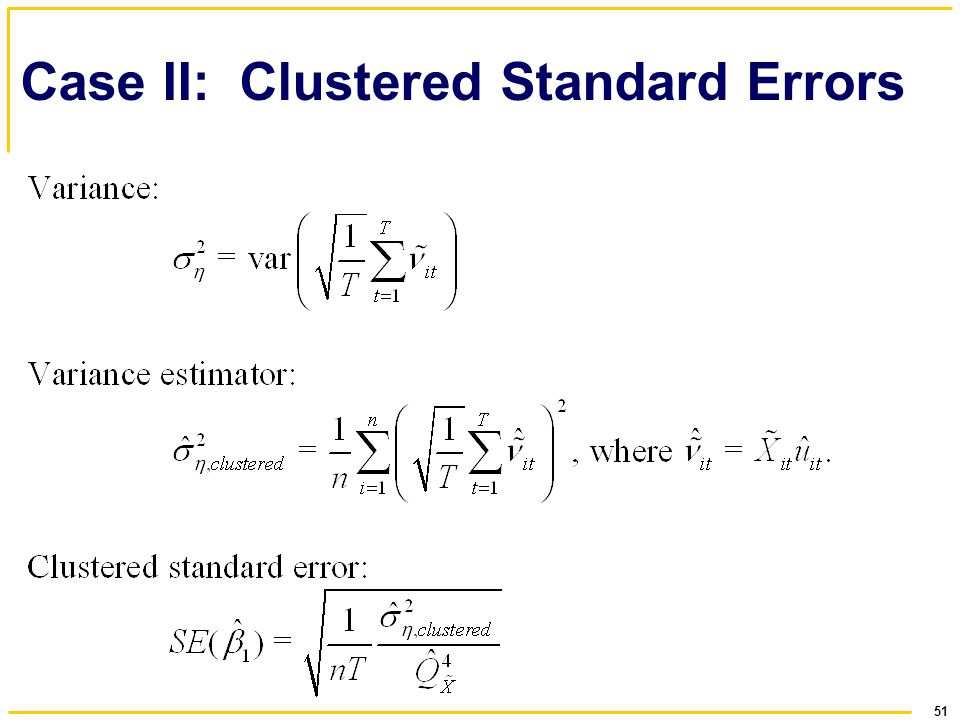 51 Case II: Clustered Standard Errors