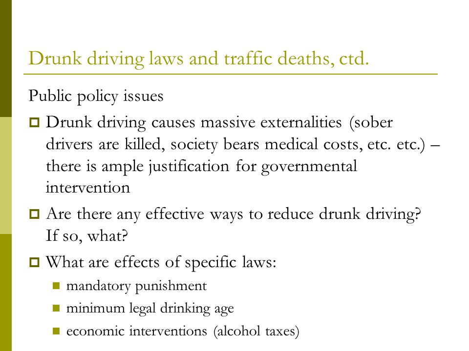 Drunk driving laws and traffic deaths, ctd.
