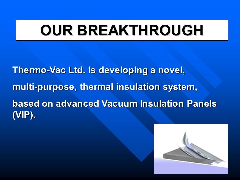 Thermo-Vac Sales Predictions Global Insulation Panel Market: $15 billion Product Production Cost per Sq.m.