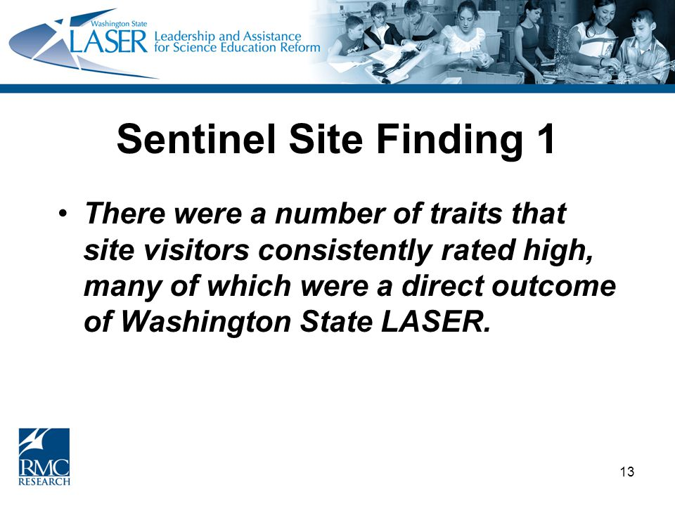 13 Sentinel Site Finding 1 There were a number of traits that site visitors consistently rated high, many of which were a direct outcome of Washington