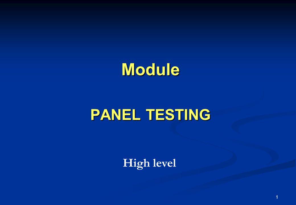 1 Module PANEL TESTING High level