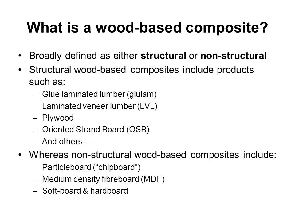 How are wood-based composites typically made.
