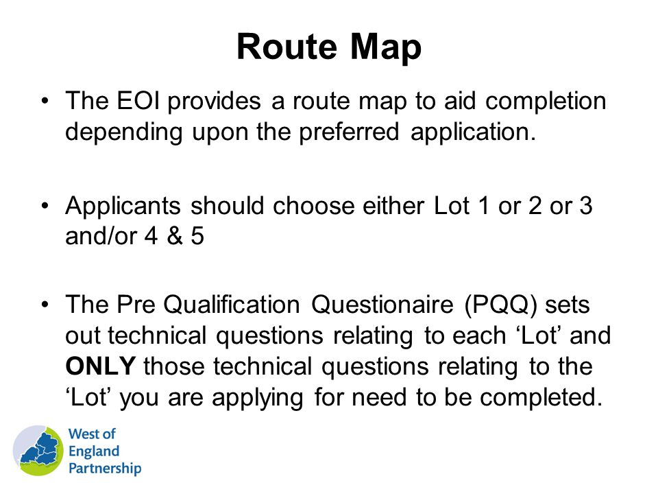Route Map The EOI provides a route map to aid completion depending upon the preferred application.