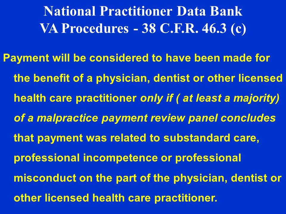 National Practitioner Data Bank VA Procedures - 38 C.F.R.