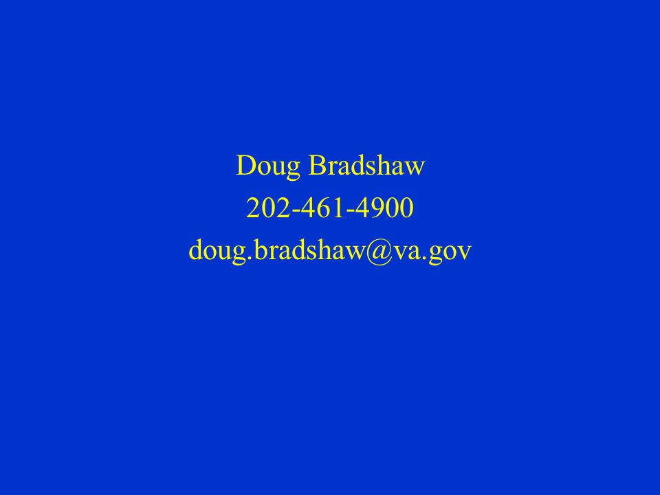 Doug Bradshaw 202-461-4900 doug.bradshaw@va.gov