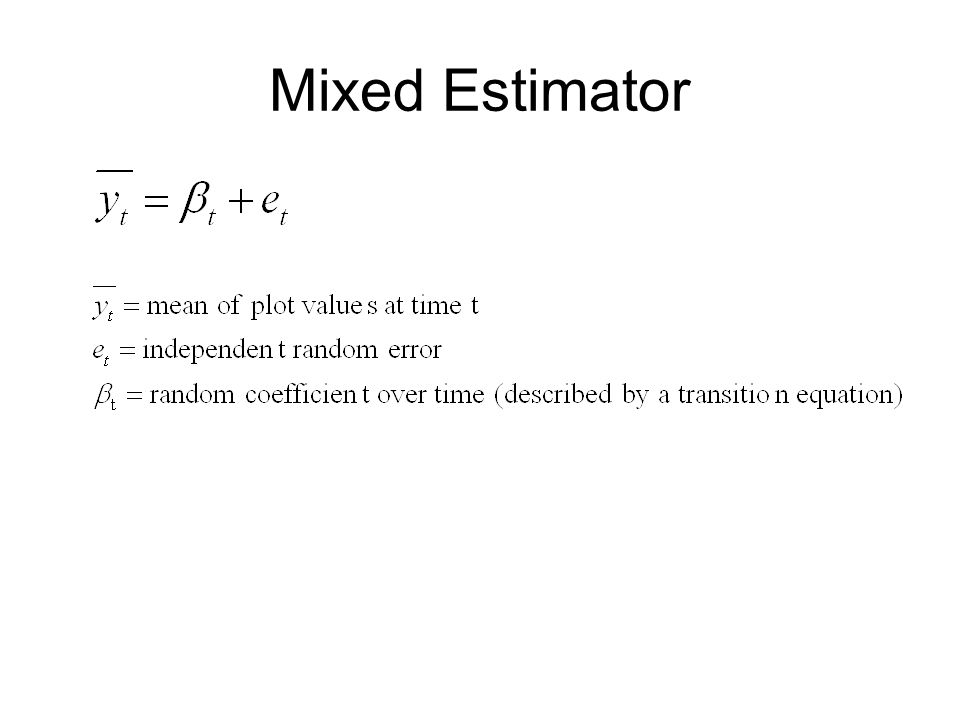 Mixed Estimator