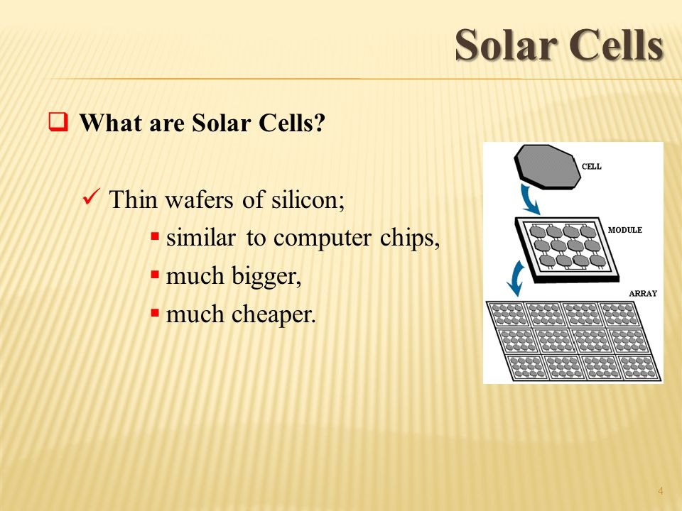 Solar Cells What are Solar Cells.