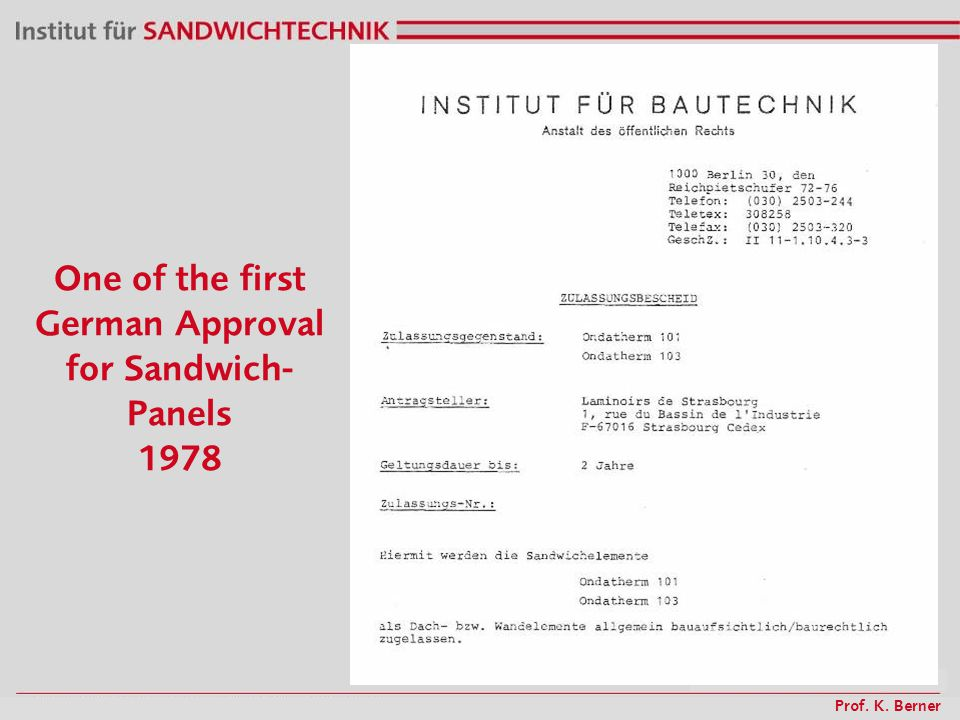 Prof. K. Berner One of the first German Approval for Sandwich- Panels 1978