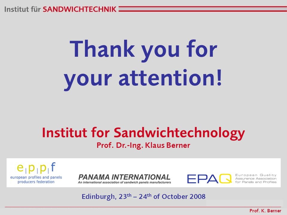 Prof. K. Berner Institut for Sandwichtechnology Prof.