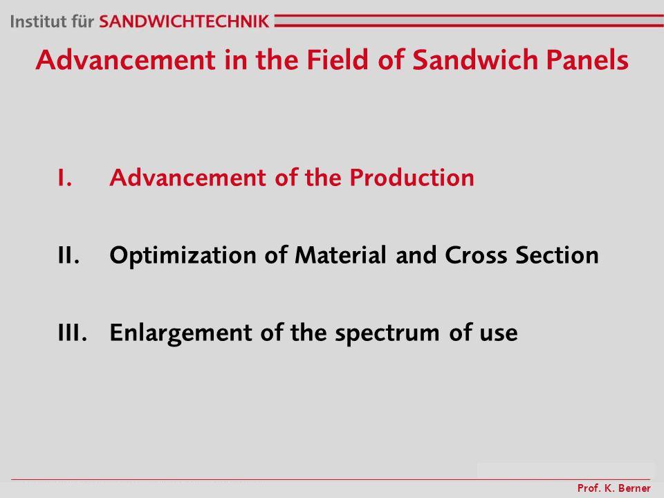 Prof. K. Berner I. Advancement of the Production Continous production line