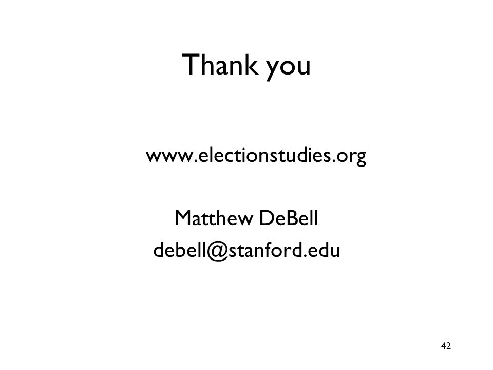 42 Thank you www.electionstudies.org Matthew DeBell debell@stanford.edu