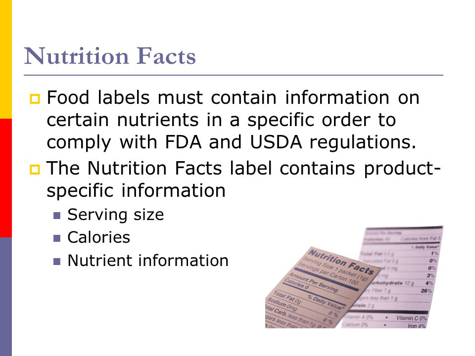 Nutrition Facts Cont.Some nutrients are mandatory.