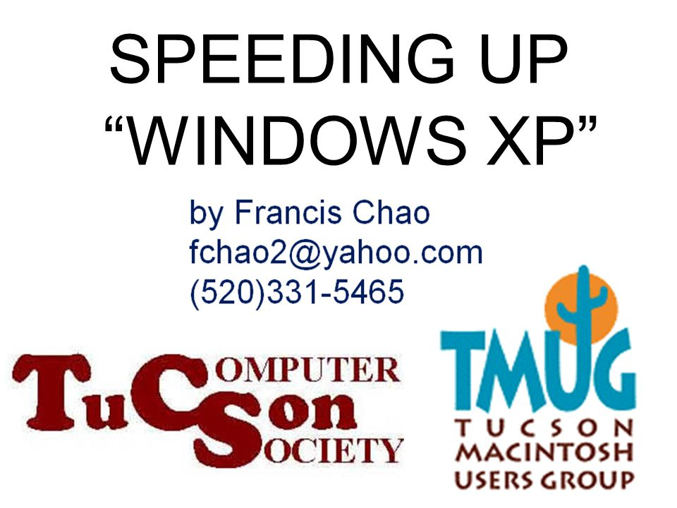 1 SPEEDING UP WINDOWS XP