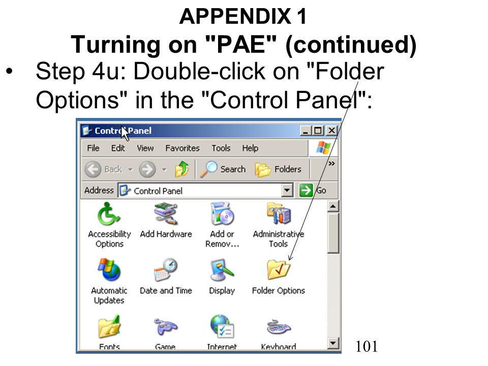 101 APPENDIX 1 Turning on