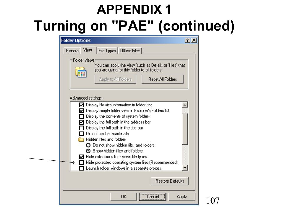 107 APPENDIX 1 Turning on