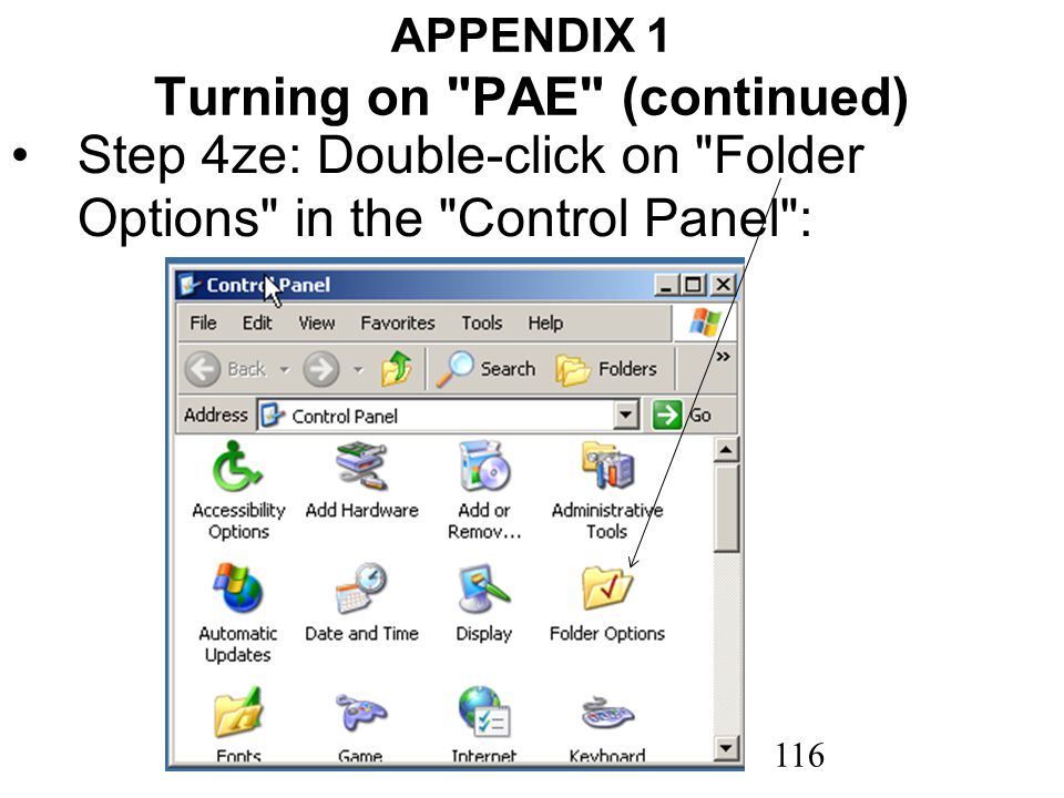 116 APPENDIX 1 Turning on