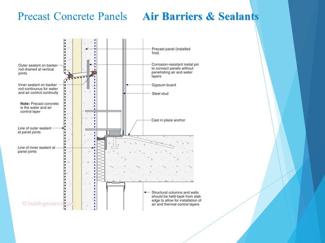 Air Barriers & Sealants Precast Concrete Panels Air Barriers & Sealants
